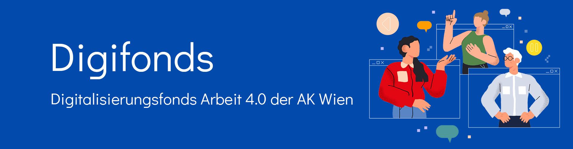 Digitalisierungsfonds Arbeit 4.0 der AK Wien © AK Wien