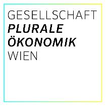 Gesellschaft Plurale Ökonomik Wien © Gesellschaft Plurale Ökonomik Wien